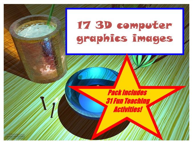 17 3D Computer Graphics Images PowerPoint Presentation, Creative Thinking Workbook And Lesson Plan