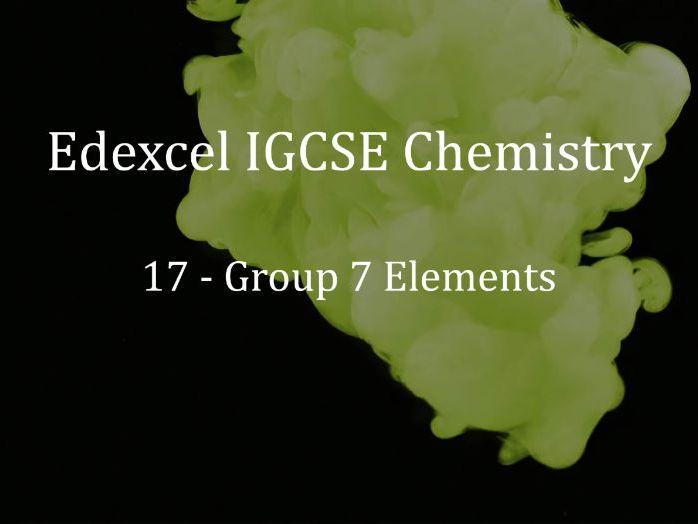 Edexcel IGCSE Chemistry Lecture 17 - Group 7 Elements
