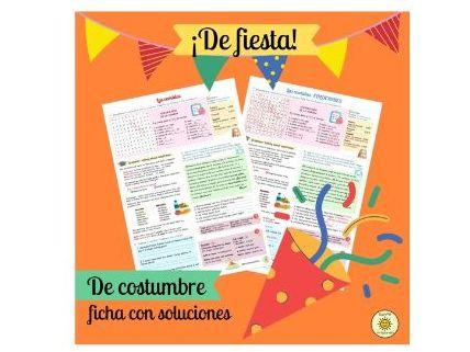 De fiesta. De costumbre. Con soluciones. Viva GCSE. Spanish Festivals. Answers provided