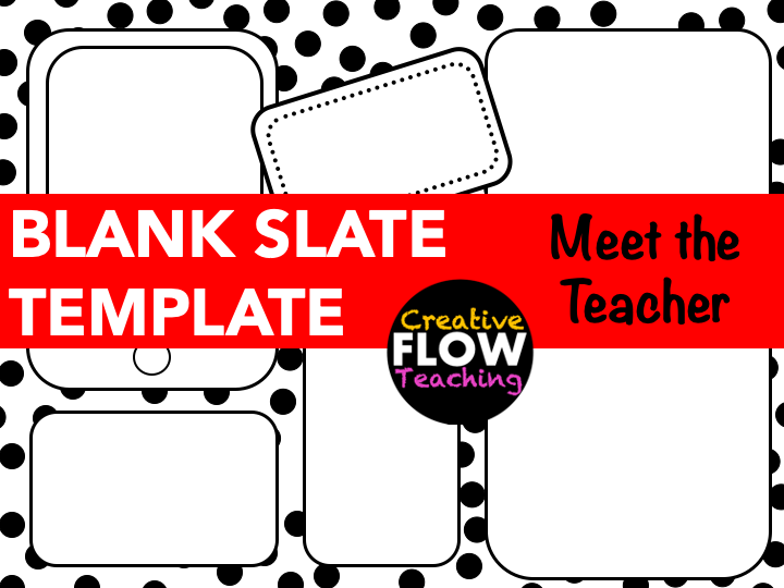Meet the Teacher {Blank Template}