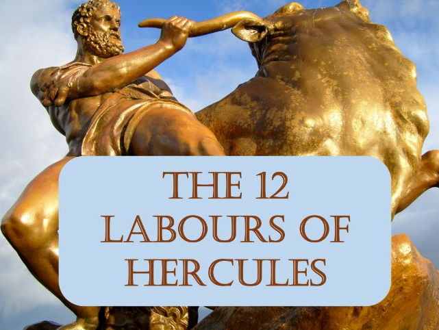 Myths and Heroes : The 12 labours of Hercules - introduction