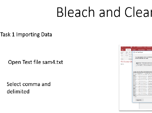 "BTEC Unit 2 Database Exam Import Data and Normalisation  ""Bleach and Clean"""