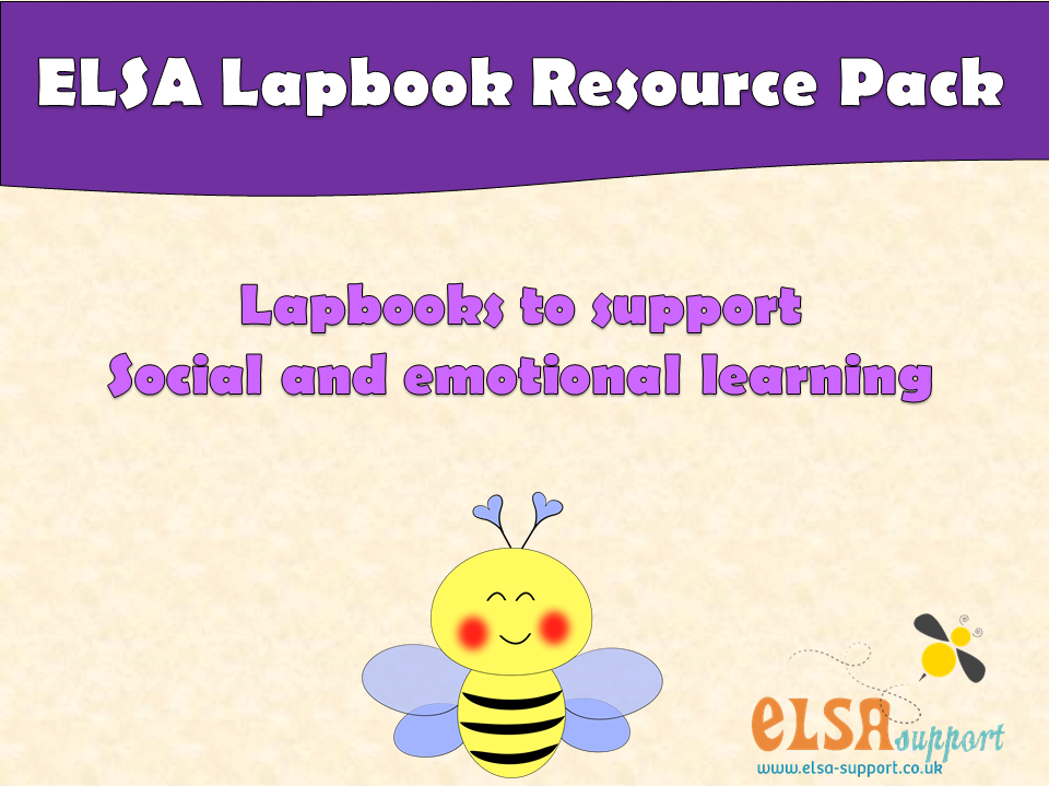 ELSA SUPPORT LAPBOOK RESOURCES - pshe, emotions, self-esteem, bereavement