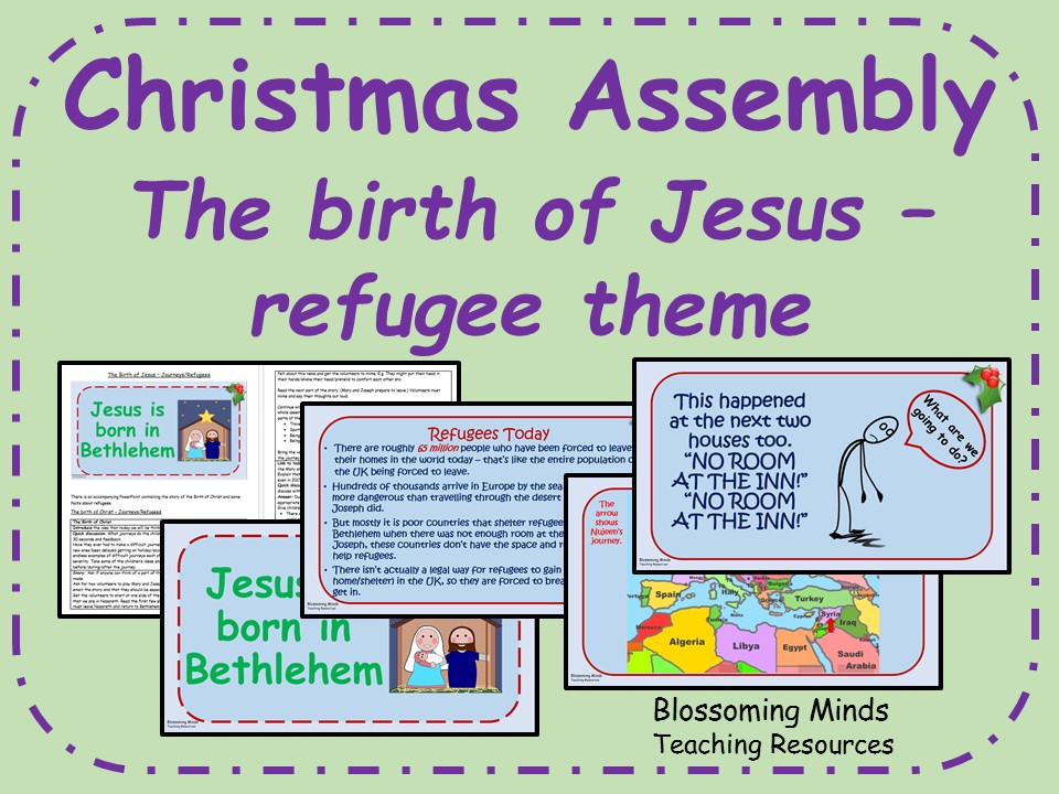 Christmas assembly - The birth of Jesus - Refugees theme