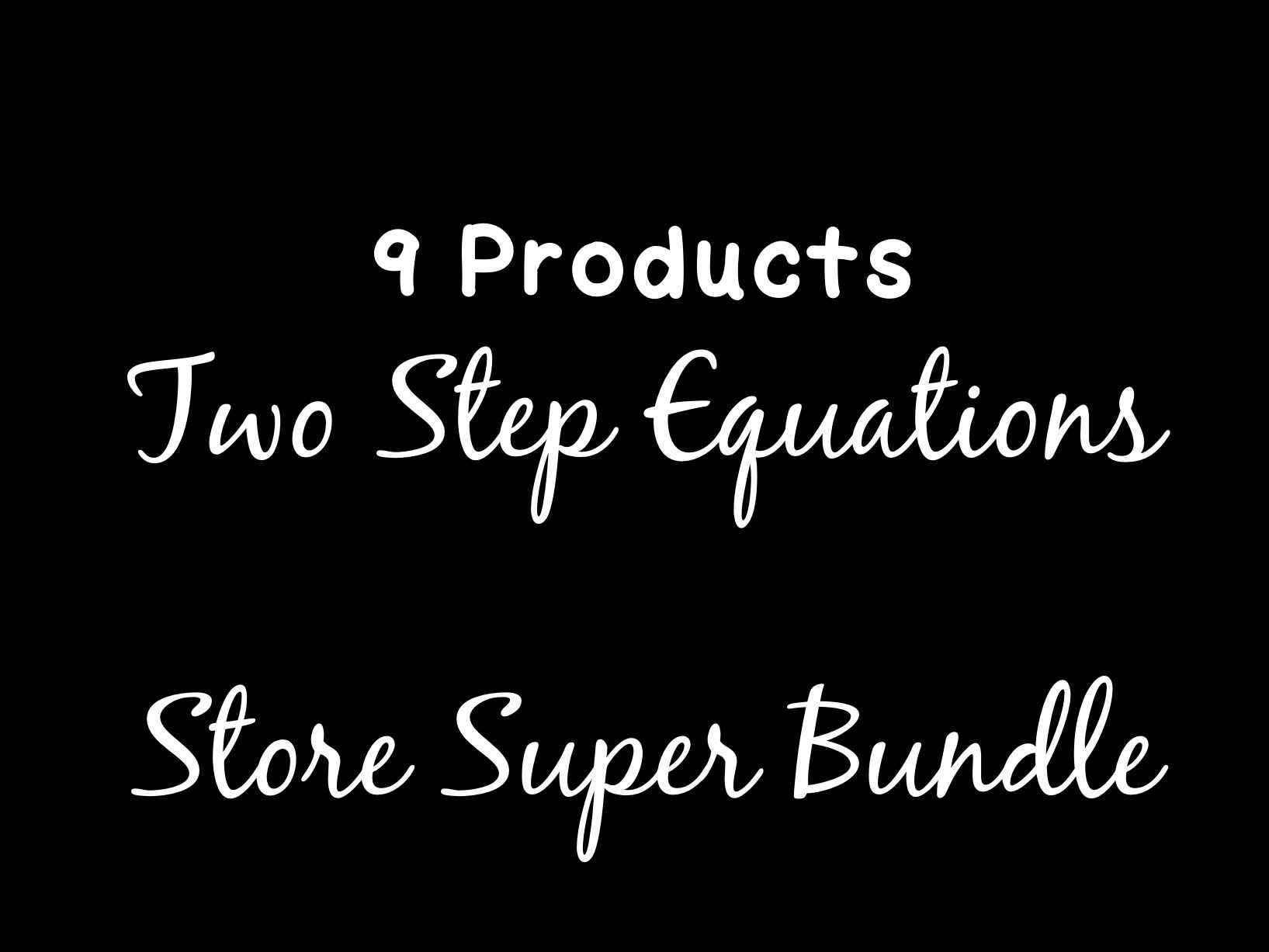 Solving Equations Two Step Equations Super Store Bundle