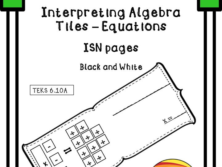 Interpreting Algebra Tiles - Equations ISN Booklet