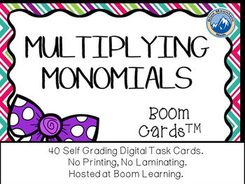 Multiplying Monomials Boom Cards--Digital Task Cards