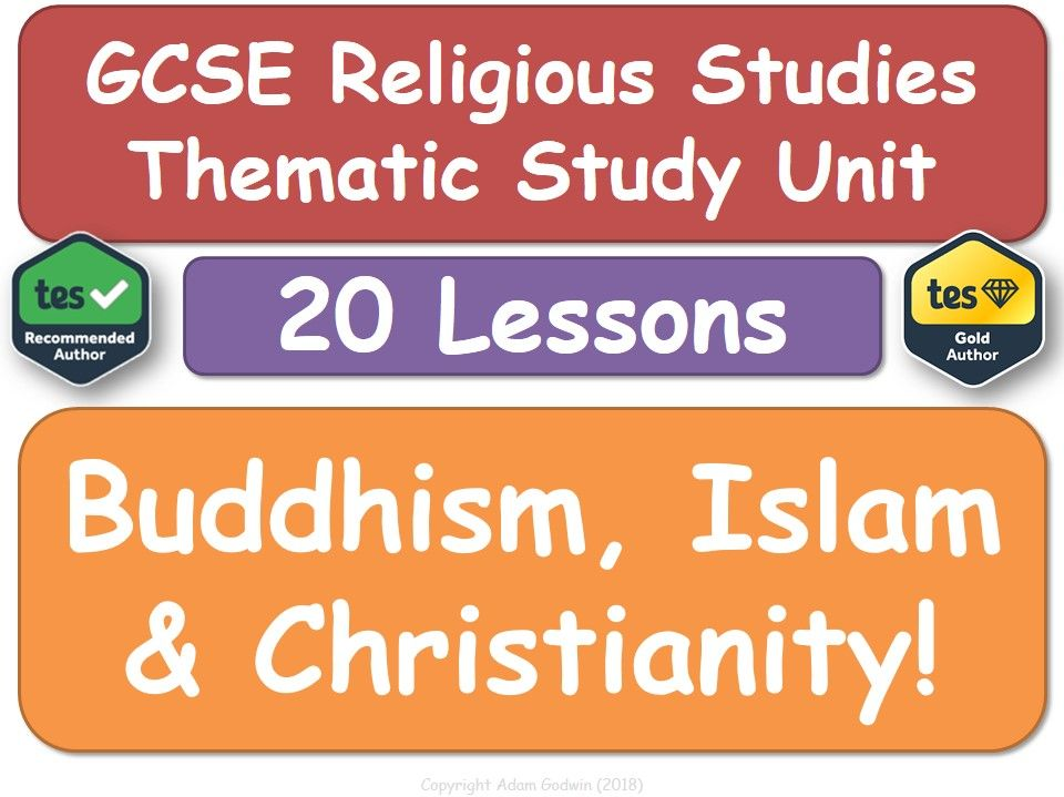 Buddhism, Islam & Christianity (Theme D: Religion, Peace & Conflict) [20 Lessons]