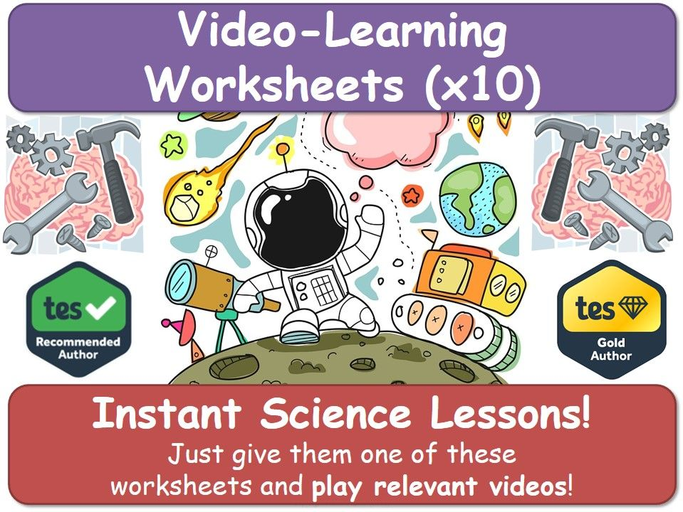 Science: Video-Learning Worksheets (x10) [Chemistry, Biology, Physics]