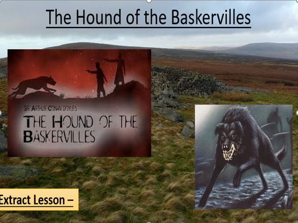 Hound of the Baskervilles - Extract Analysis