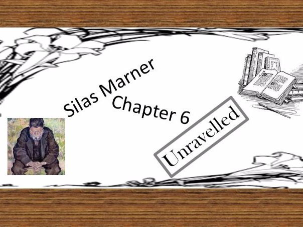 Silas Marner by George Eliot: Chapter 6