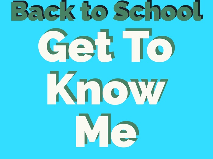 Back To School: Get To Know Me