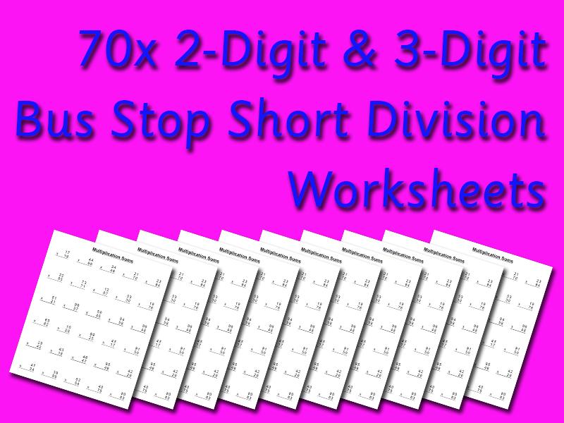 2-Digit & 3-Digit Bus Stop Division Revision (70 Worksheets)