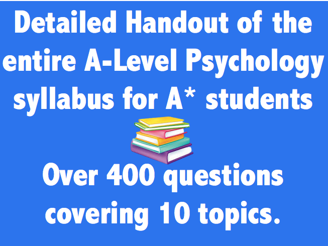 The entire A-level Psychology Oxford AQA syllabus.