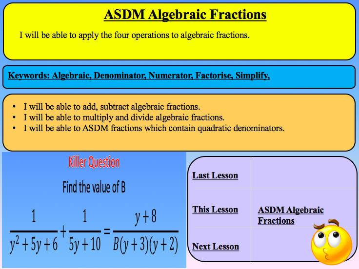 Adding/Subtracting/Divide/Multiply Algebraic Fractions New Curriculum