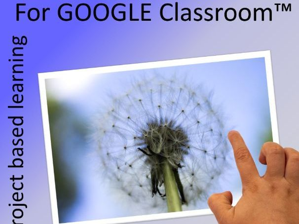 Project Based Learning for GOOGLE Classroom™, Dandelions, Biomimicry, KS1