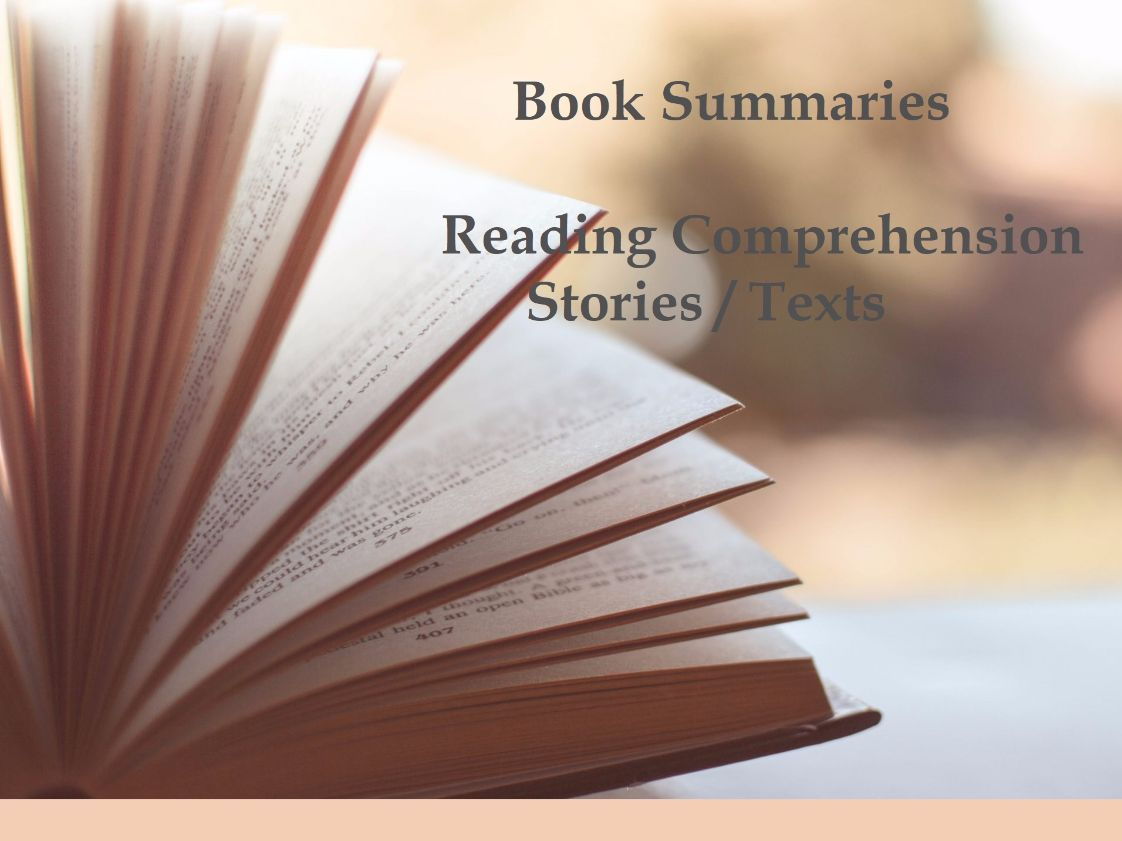 Book Sumaries - Reading Comprehension Texts - based on popular novels / plays ( 85% OFF)