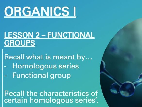 Identifying Functional Groups and Homologous Series - Organic Chemistry I ( A-Level Chemistry)