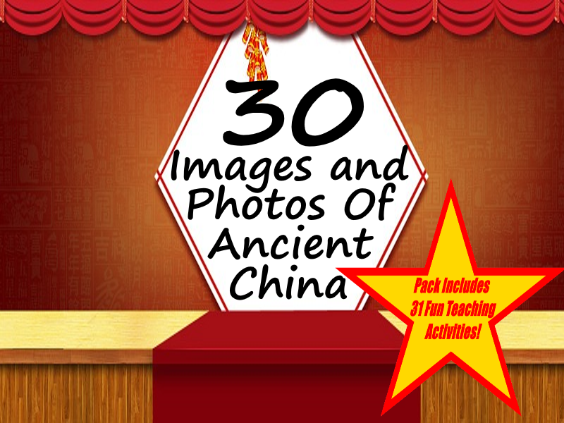 30 Ancient China Photos And Drawings Of Life and Artifacts + 31 Fun Teaching Activities