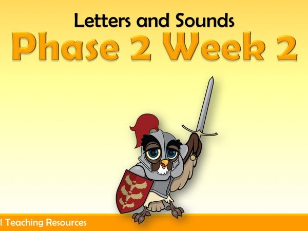 Phase 2 Week 2 (Letters and Sounds)