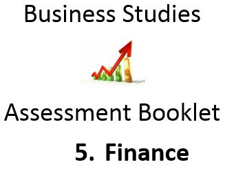 BUSINESS Assessment: 5 Finance - GCSE Homework Booklet