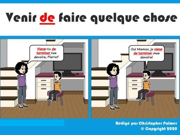 IGCSE French: Venir de faire quelque chose