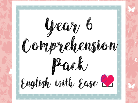 Year 6 Comprehension Pack