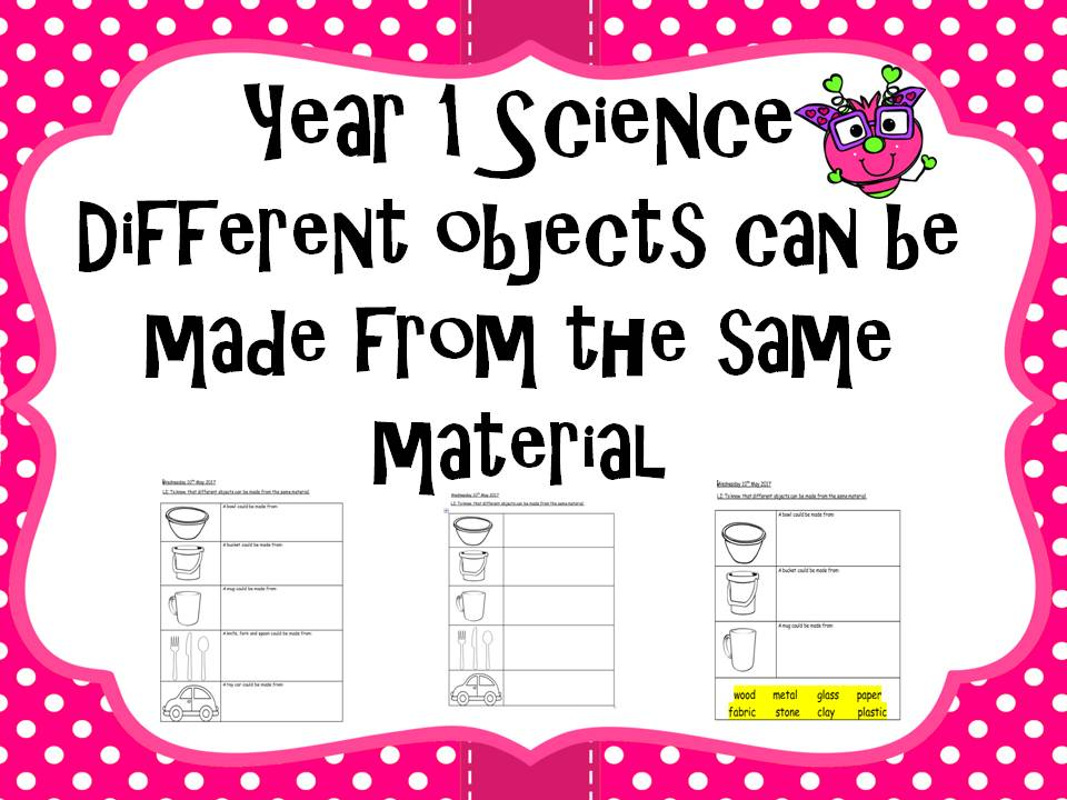 Year 1 Science - different objects can be made from the same material