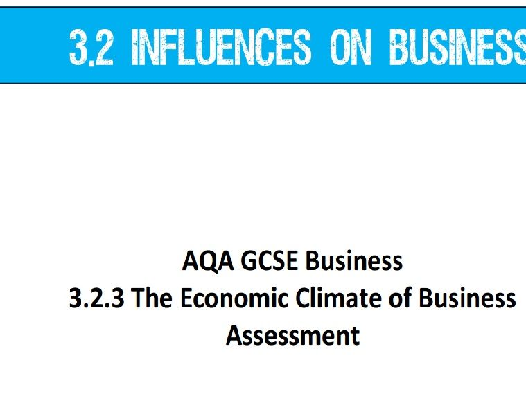 AQA GCSE Business (9-1) 3.2.3 The Economic Climate of Business - Assessment