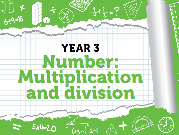 Year 3 - Multiplication and Division - Week 3