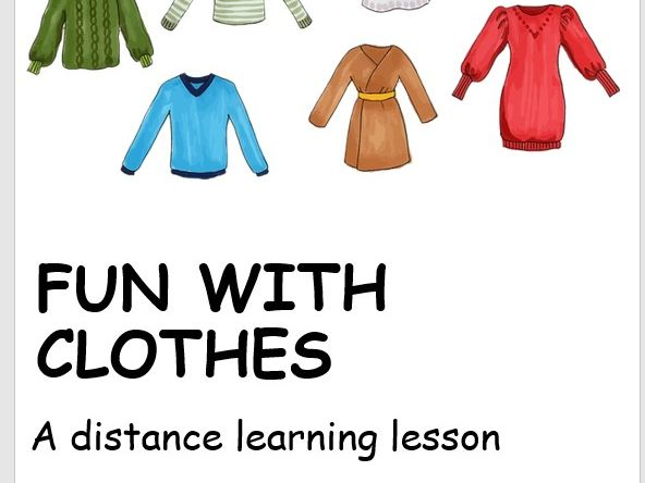 Fun with Clothes. Distance Learning