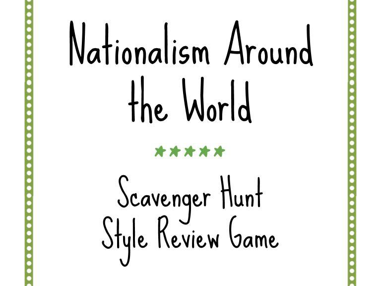 Nationalism Around the World Scavenger Hunt Style Review Game