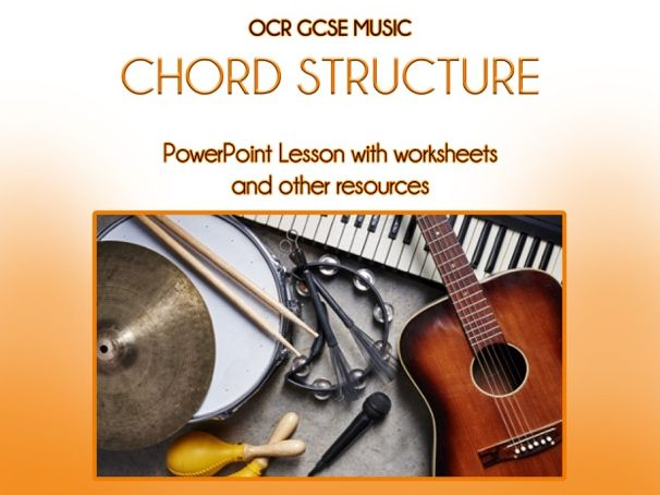 GCSE Music - Chord Structure