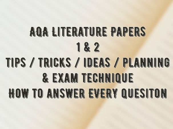 ENGLISH AQA LITERATURE PAPER'S 1 & 2 REVISION & STUDY GUIDE - How to answer every question