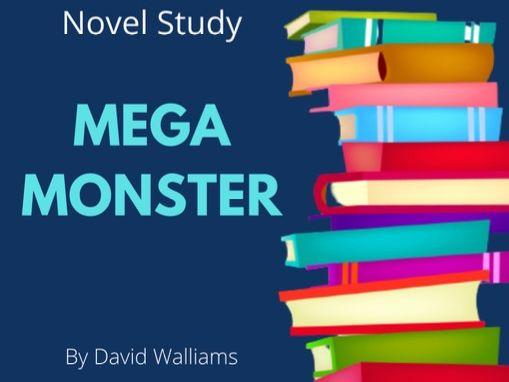 Megamonster by David Walliams - Novel study and worksheets