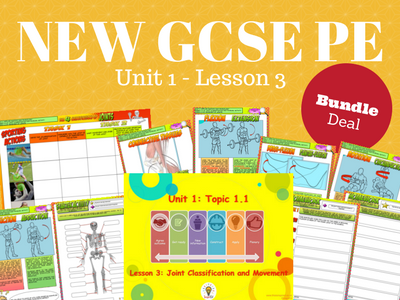 NEW GCSE PE BUNDLE – Unit 1 – Topic 1 – Lesson 3 - Joint Classification and Movement