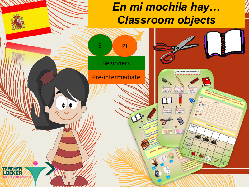 Spanish Classroom object (lesson + exercices) / En mi mochila hay