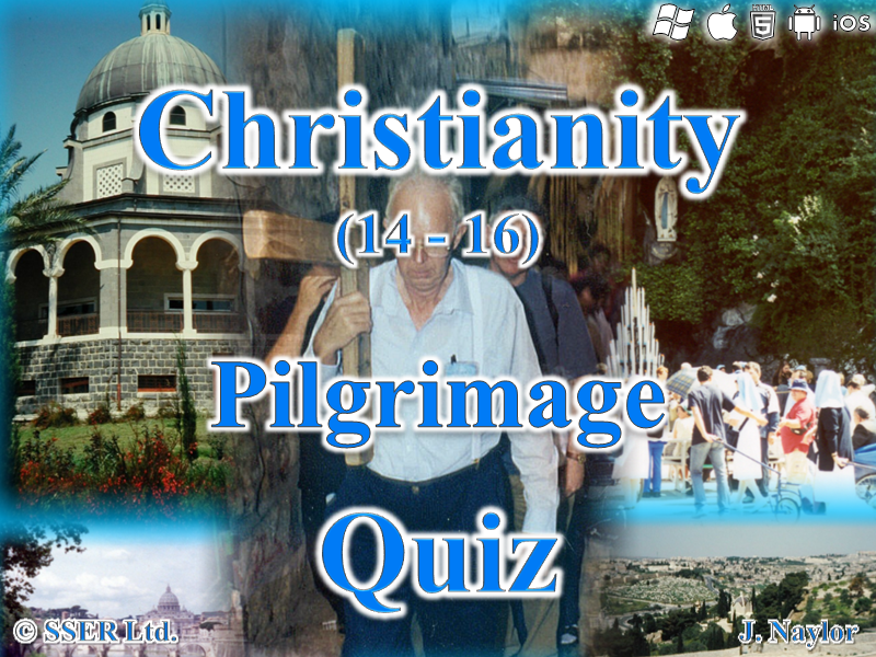 Christianity - Pilgrimage - Quiz (10 Questions)