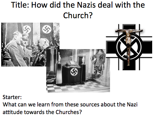 Life in Nazi Germany - Lesson 2 the Nazis and the Church