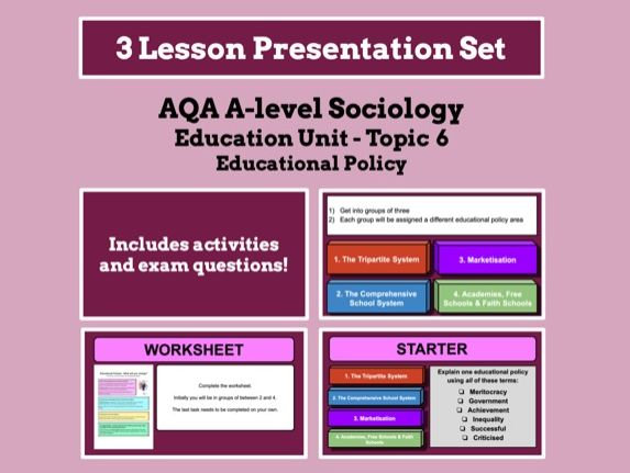 Educational Policy - AQA A-level Sociology - Education Unit - Topic 6