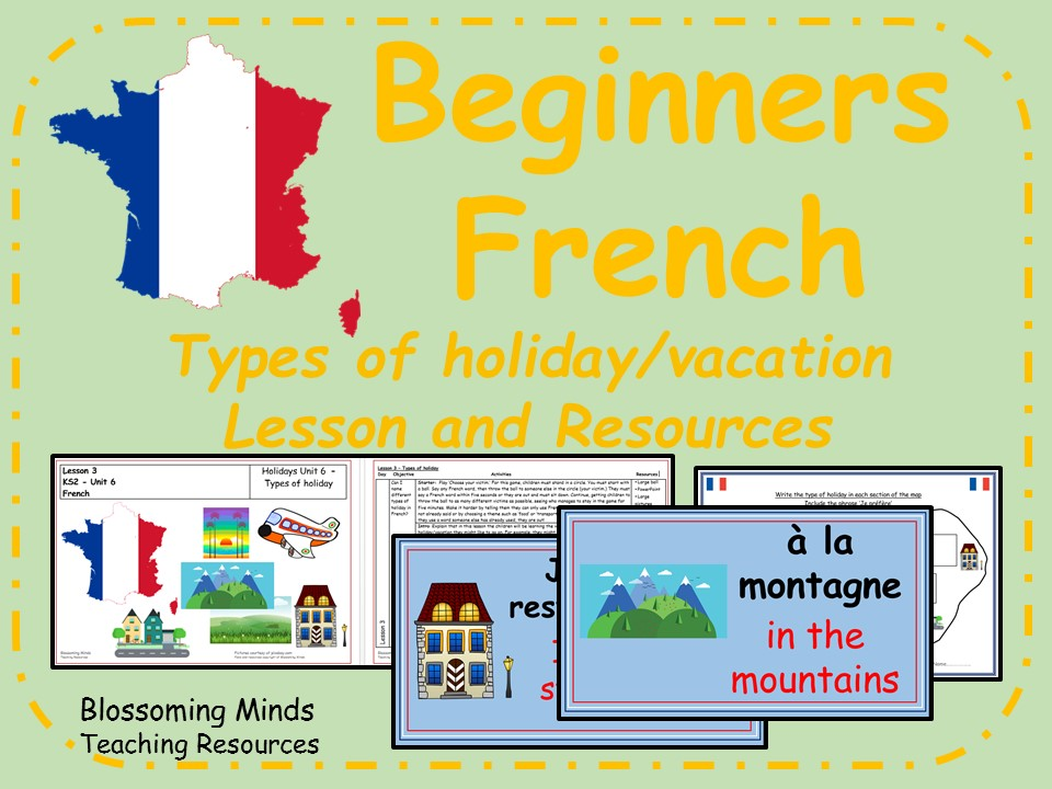 French lesson and resources - KS2 - Types of holiday (vacations)