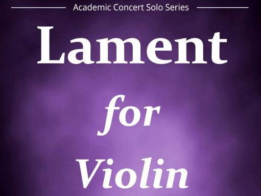 Lament For Violin (Violin Solo & Piano)