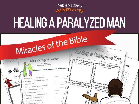 Bible Miracles: Healing a Paralyzed Man
