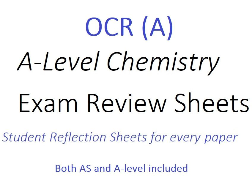 OCR A-Level Chemistry Exam Review Sheets