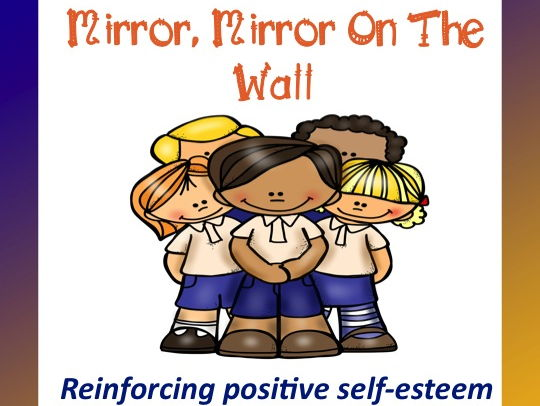 Self-Esteem Mirror, Mirror On The Wall