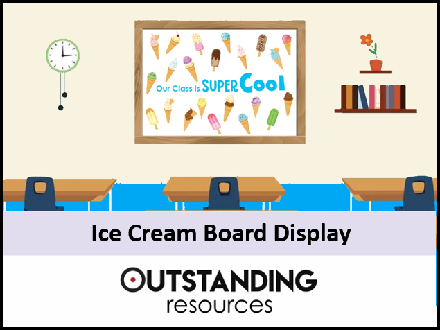 Door and Board Decoration Set - Ice Cream (Classroom Display)