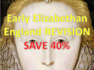 Early Elizabethan England Revision Bundle inc. Mock (Edexcel 9-1)
