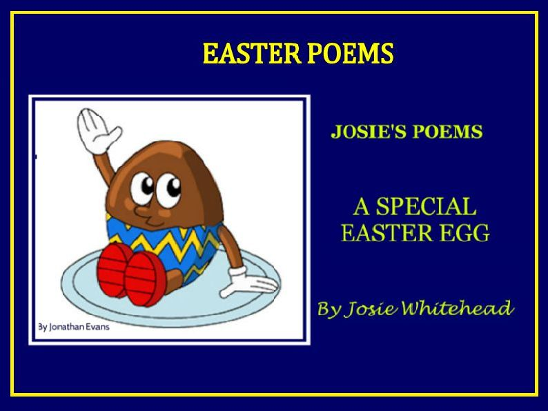 A Special Easter Egg - Story-Poem for Children by Josie Whitehead