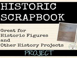 Historic Scrapbook Project for Social Studies and Research Projects
