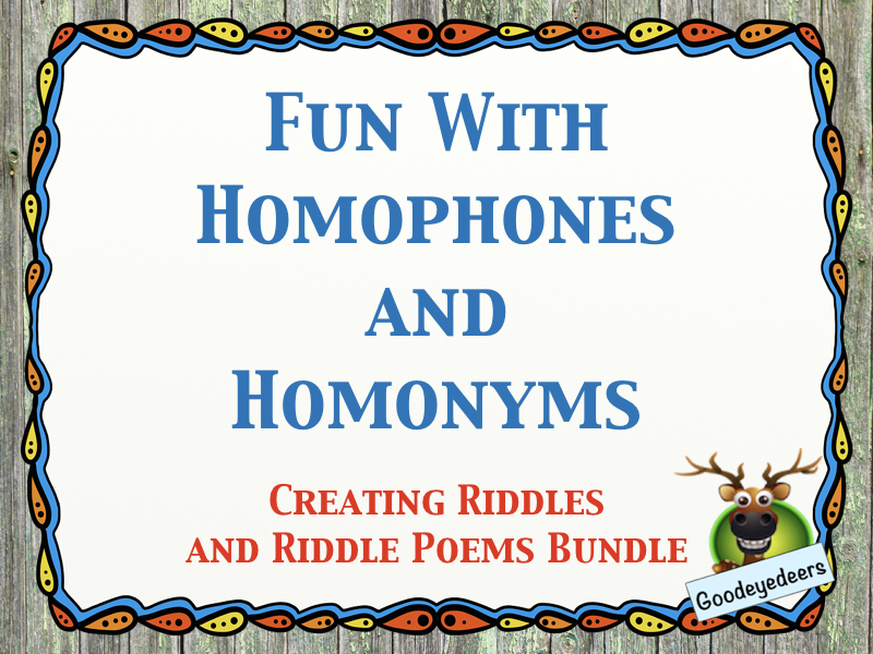 Fun With Homophones and Homonyms